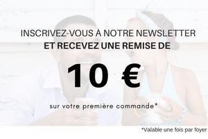 Inscrivez-vous à notre newsletter et recevez 10 €